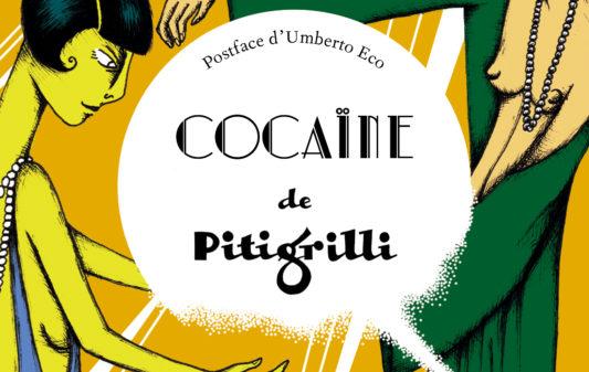 Cocaine-Pitigrilli