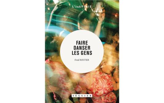 Couv_FRED_RIESTERER_Faire-danser-les-gens