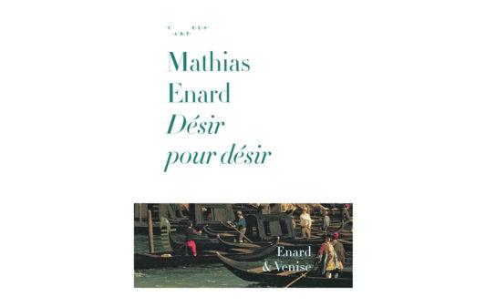 MATHIAS_ENARD-Desir_pour_desir