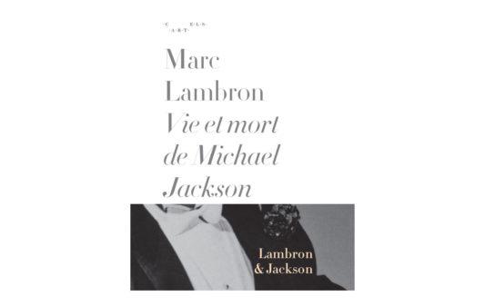 couv-Vie-et-mort-de-Michael-Jackson---Marc-Lambron---cartels