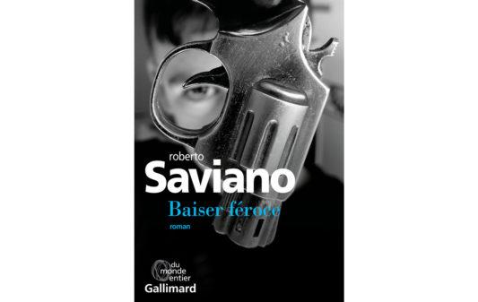 SAVIANO-Roberto-Baiser-feroce
