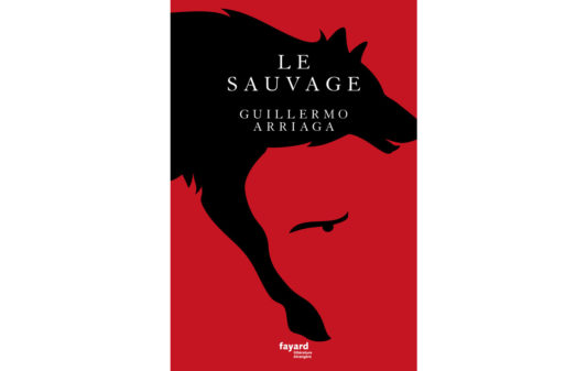 couv-GUILLERMO-ARRIAGA-Le-Sauvage