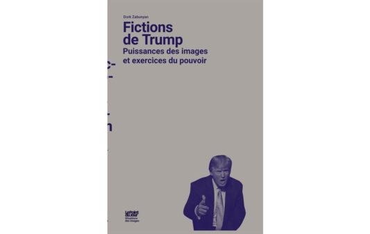 couv2-Trump-Puissances-des-images-et-exercices-du-pouvoir