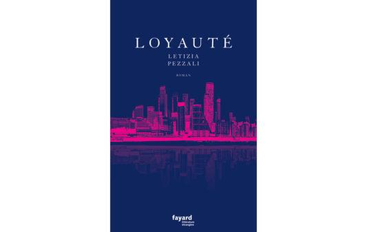 Couv_LETIZIA-PEZZALI_Loyaute