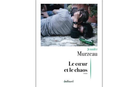 Couv_Jennifer-Murzeau-Le-coeur-et-le-chaos