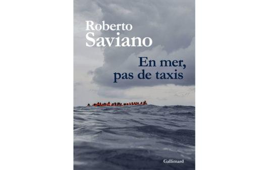 Couv_ROBERTO-SAVIANO-En-mer-pas-de-taxis