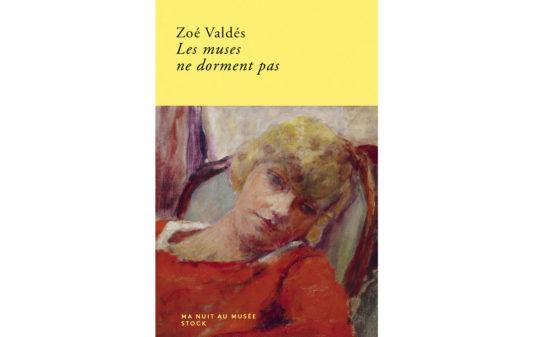 zoe-valdes_les-muses-ne-dorment-pas-Couv