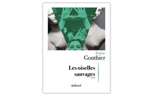 couv_PAULINE-GONTHIER-Les-Oiselles-sauvages